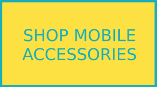 Shop Mobile Accessories